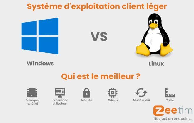Systéme d'exploitation client léger Windows VS Linux, Qui est le meilleur?